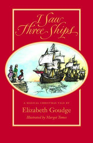I Saw Three Ships by Elizabeth Goudge