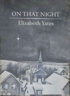 On That Night by Elizabeth Yates